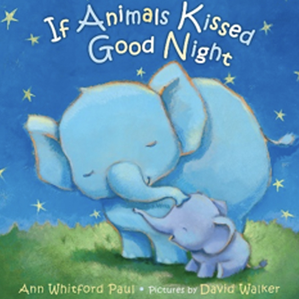 If Animals Kissed Goodnight picture book