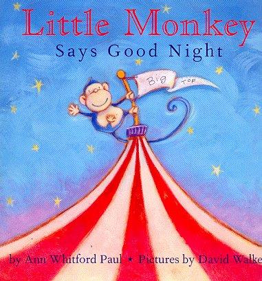 Little Monkey Says Goodnight picture Book