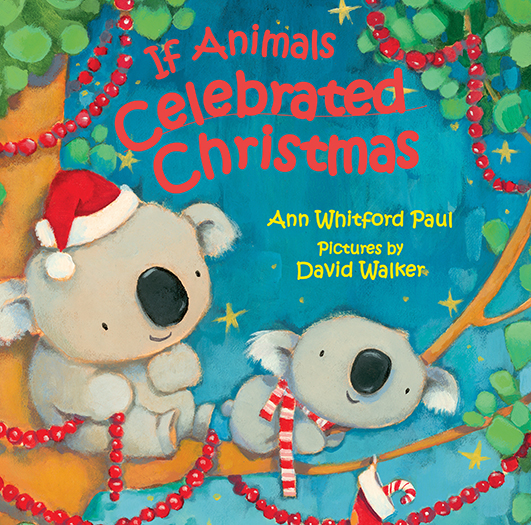 If Animals Celebrated Christmas Children's Book